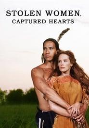 Stolen Women, Captured Hearts streaming vf