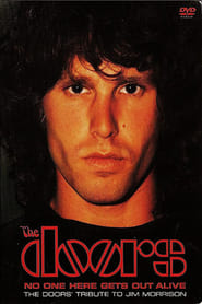 No One Here Gets Out Alive: A Tribute To Jim Morrison (1981)