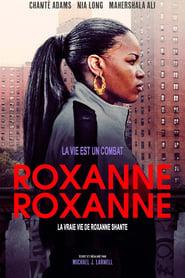 Roxanne Roxanne streaming vf