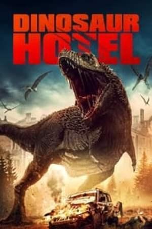 Dinosaur Hotel streaming vf