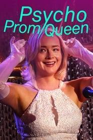 Psycho Prom Queen streaming vf