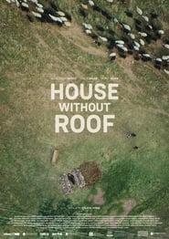 House Without Roof (2014)