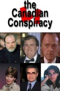 The Canadian Conspiracy streaming vf