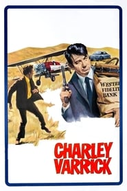 Tuez Charley Varrick ! streaming vf