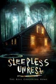 The Sleepless Unrest: The Real Conjuring Home (2021)