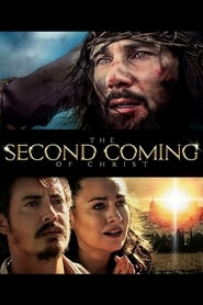 The Second Coming of Christ streaming vf