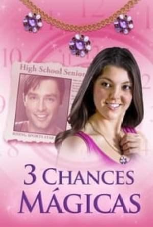 3 Chances Mágicas Dublado Online