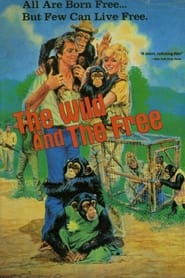 The Wild and the Free (1980)