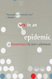 Sex in an Epidemic Full online
