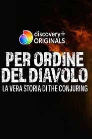 Per ordine del diavolo - La vera storia di The Conjuring (2021)