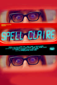 Spell Claire streaming vf