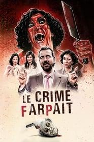 Le Crime farpait streaming vf
