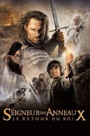 Le Seigneur des anneaux : Le Retour du roi streaming vf