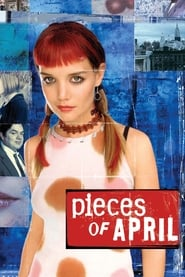 Pieces of April streaming vf