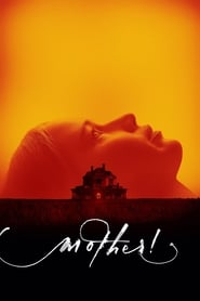 Watch Full Movie mother! (2017)