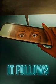 It Follows (2015)