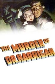 The Murder of Dr. Harrigan (1936)