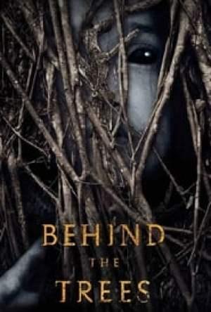 Behind the Trees Legendado Online