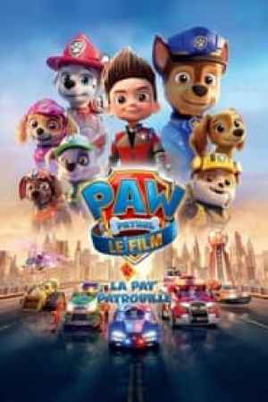 La Pat' Patrouille : Le Film streaming vf