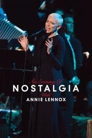 Annie Lennox: An Evening of Nostalgia with Annie Lennox movie full
