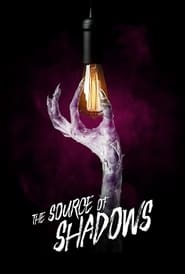The Source of Shadows streaming vf