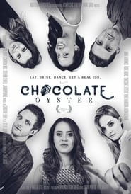 Chocolate Oyster streaming vf