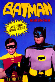 Batman and Robin and Other Super Heroes (1989)