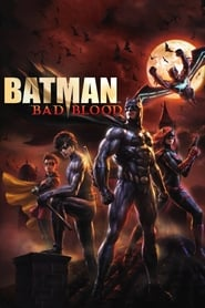 Batman: Mauvais Sang streaming vf