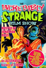 The Incredibly Strange Film Show (1988)