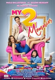 My 2 Mommies Poster