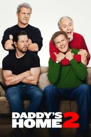Watch and Download Movie Daddy's Home 2 (2017)