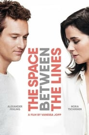 The Space Between The Lines streaming vf