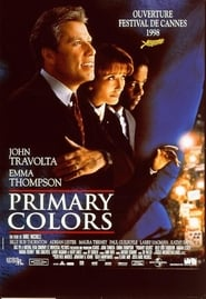 Primary Colors streaming vf