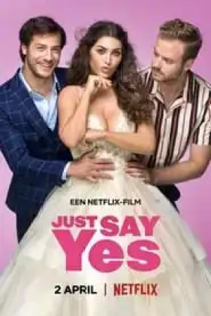 Just say yes streaming vf