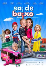 Sai de Baixo - O Filme streaming vf