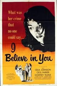 I Believe in You (1952)