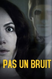 Pas un bruit streaming vf