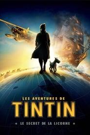 Les Aventures de Tintin: Le Secret de la Licorne streaming vf