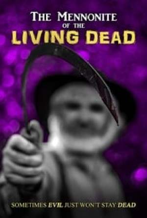 The Mennonite of the Living Dead Legendado Online