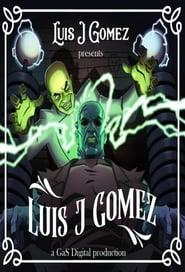 Luis J Gomez Presents Luis J Gomez streaming vf