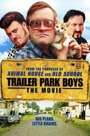 Les trailer Park Boys - Le film Poster