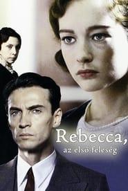 Rebecca, az első feleség (2008)
