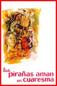 Piranhas Love in Lent (1969)