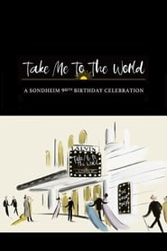 Take Me to the World: A Sondheim 90th Birthday Celebration streaming vf