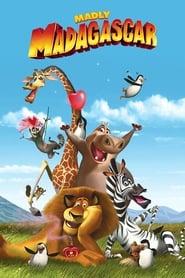 Madly Madagascar streaming vf