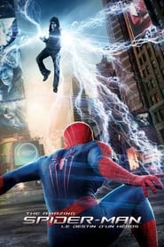 The Amazing Spider-Man : Le Destin d'un héros streaming vf