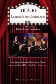 image for movie L'amour, la mort, les fringues (théâtre) (2011)
