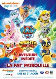Mighty Pups, La Super Patrouille streaming vf