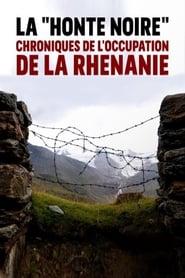La Honte noire : chroniques de l'occupation de la Rhénanie (2020)