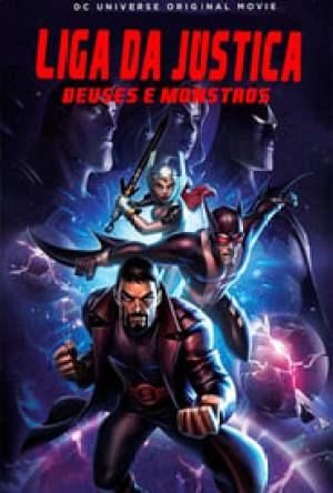Liga da Justiça: Deuses e Monstros Dublado Online